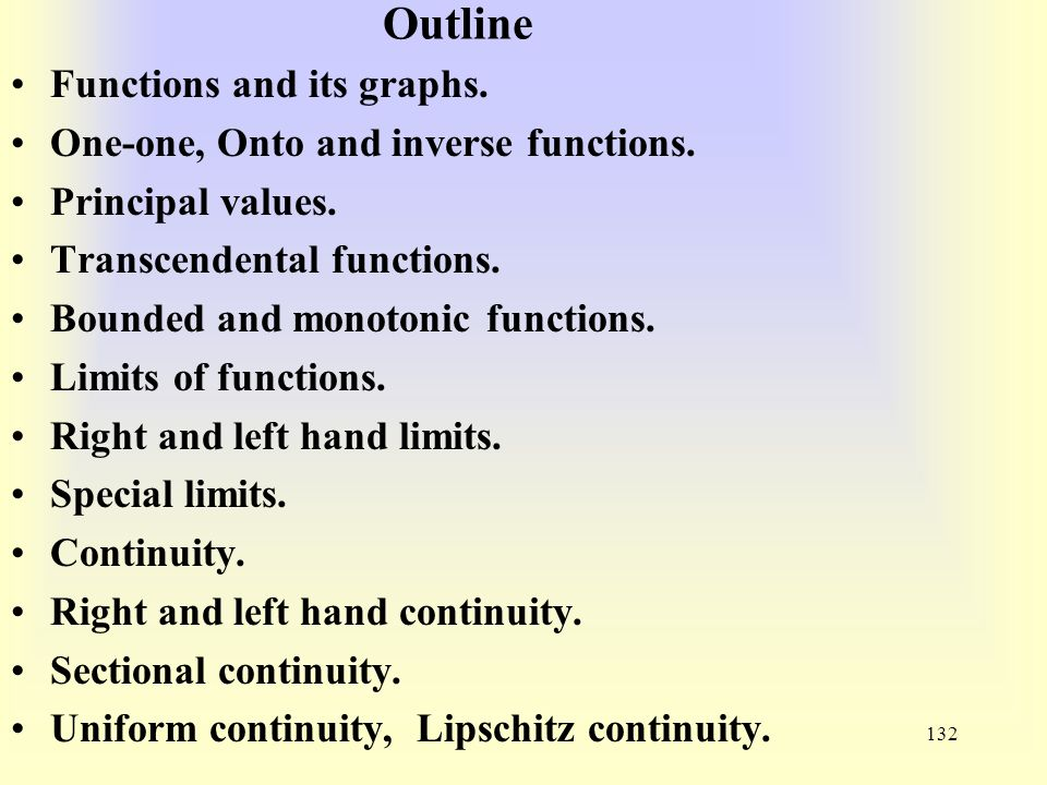 Outline Functions and its graphs. One-one, Onto and inverse functions.