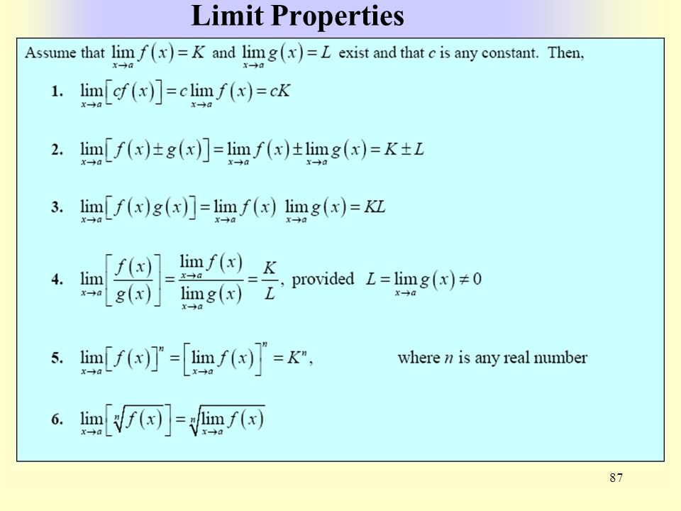 Limit Properties 87