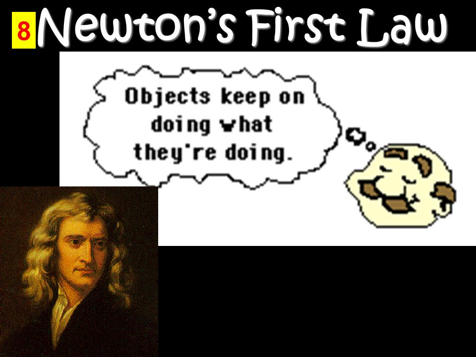Newton's First Law 8