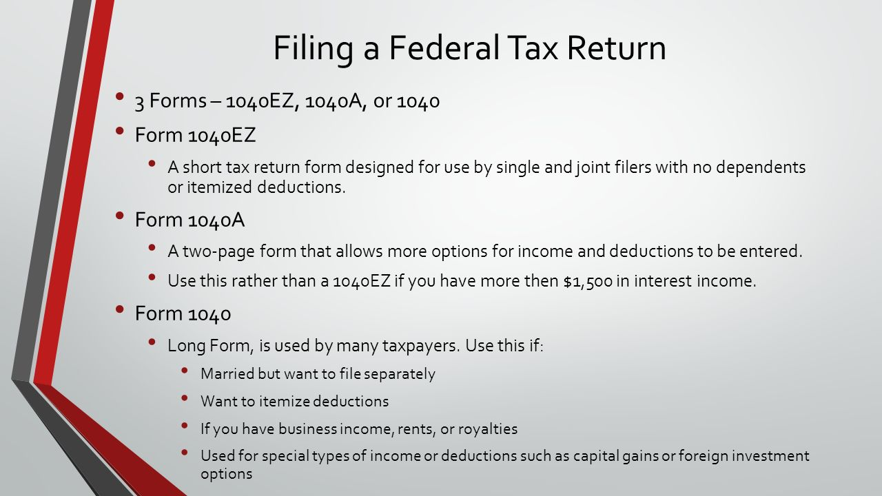 Lesson 2 3 taxes and other deductions list the required and filing a federal tax return 3 forms 1040ez 1040a or 1040 form 1040ez falaconquin