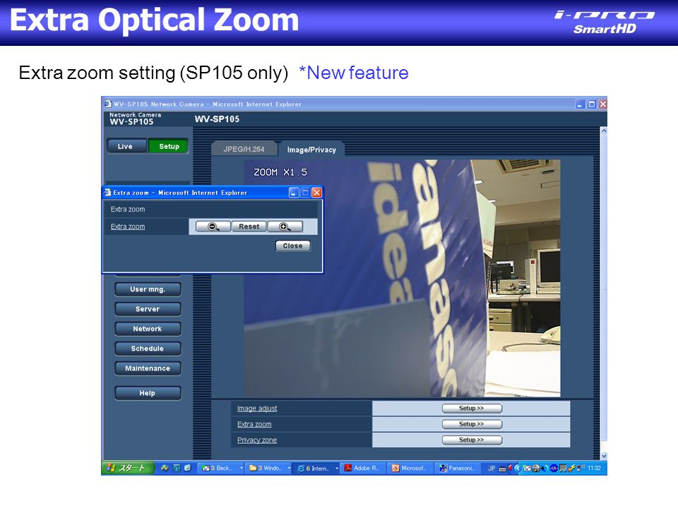 Extra zoom setting (SP105 only) *New feature Extra Optical Zoom
