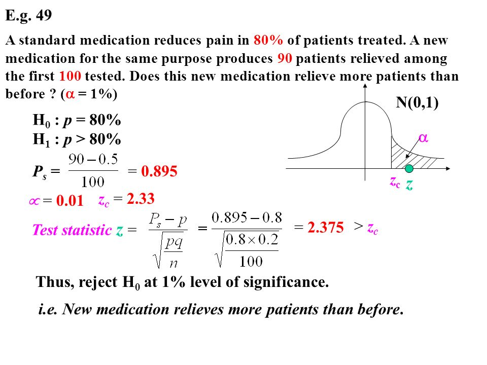 E.g. 49 A standard medication reduces pain in 80% of patients treated.