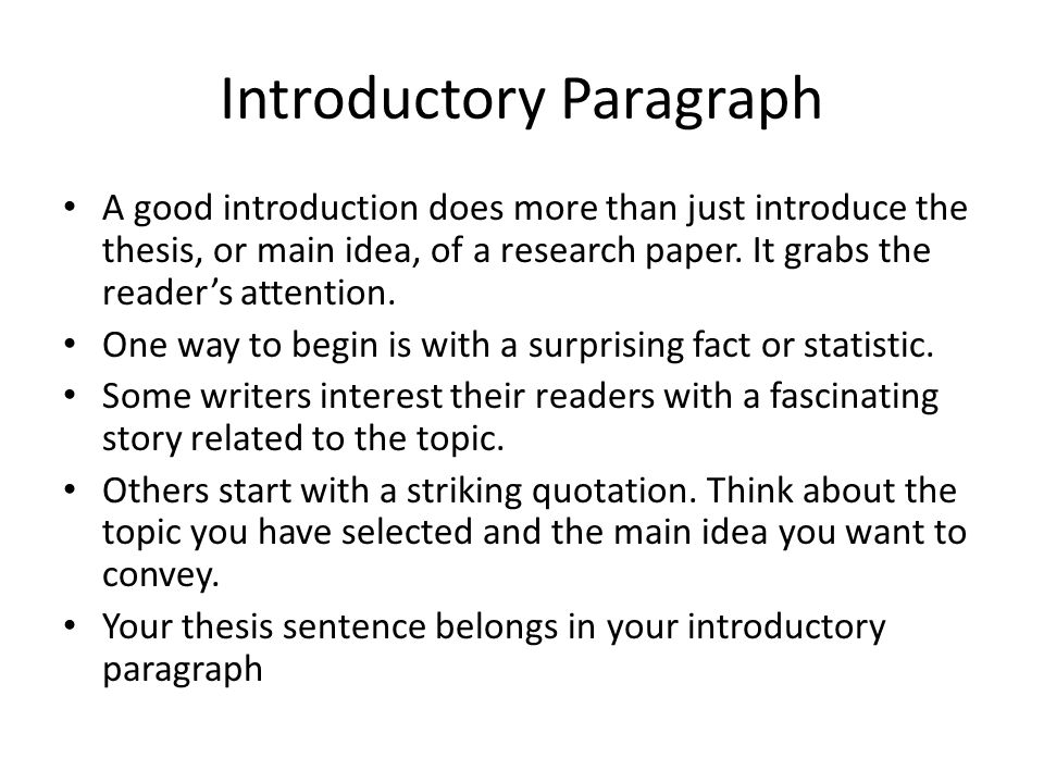 What is a good introduction and thesis for a research paper?