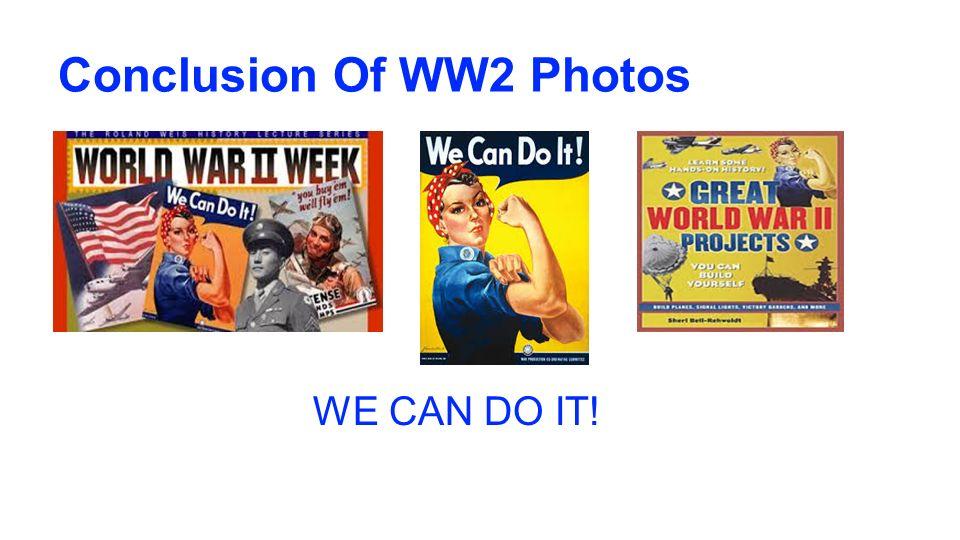 WW2 Conlcusion.?