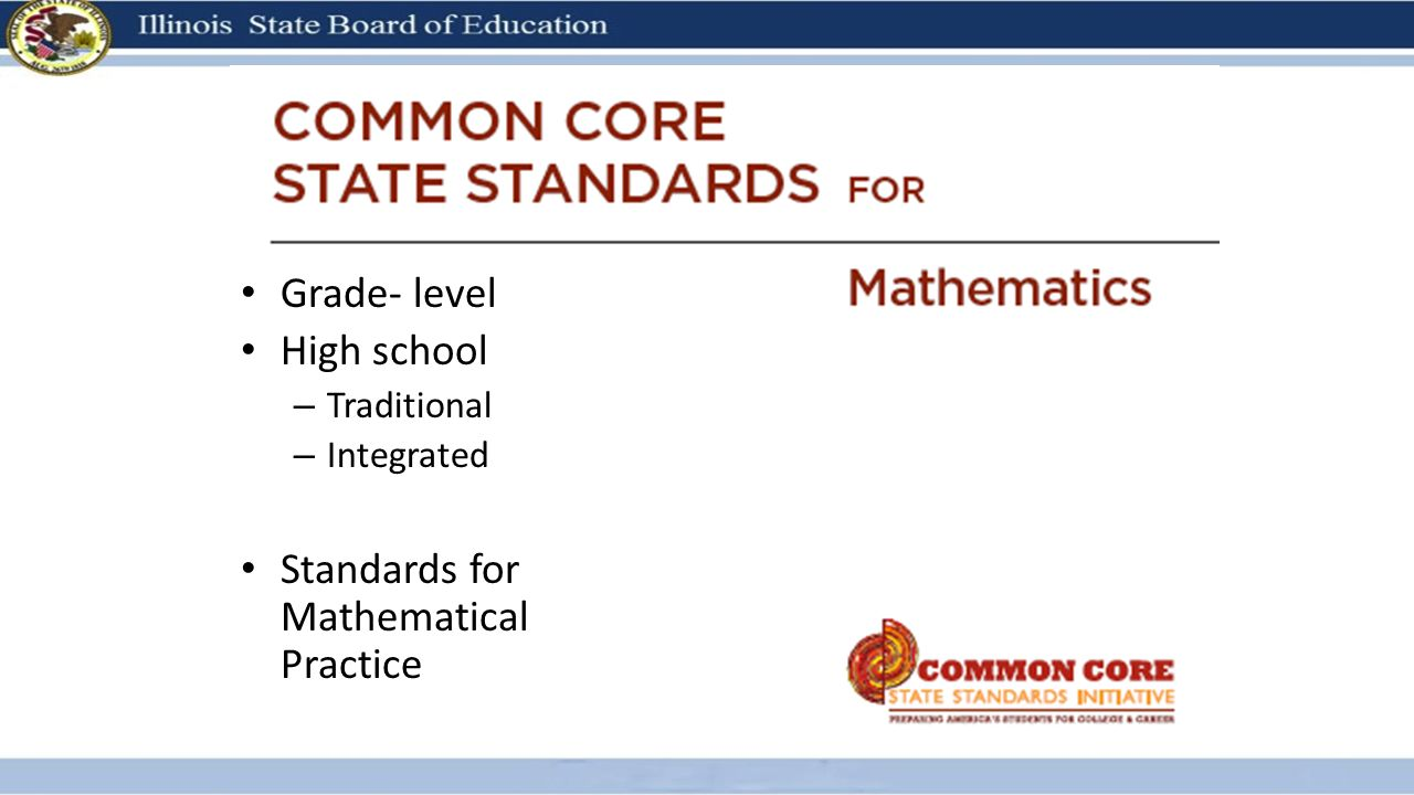 Grade- level High school – Traditional – Integrated Standards for Mathematical Practice
