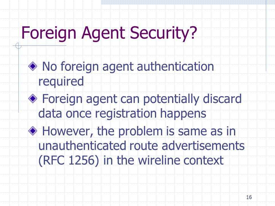 16 Foreign Agent Security.