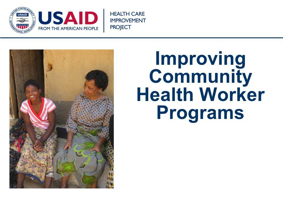 1 Improving Community Health Worker Programs