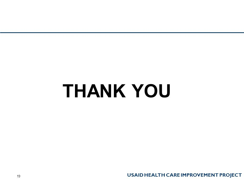 USAID HEALTH CARE IMPROVEMENT PROJECT THANK YOU 19