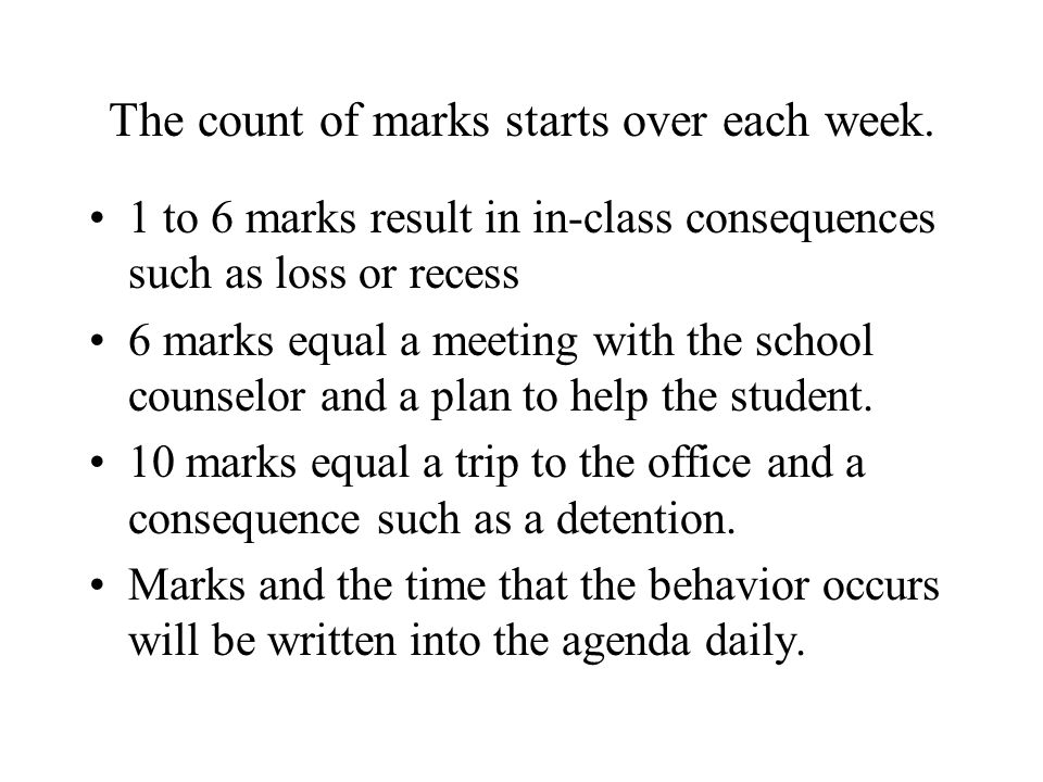 The count of marks starts over each week.