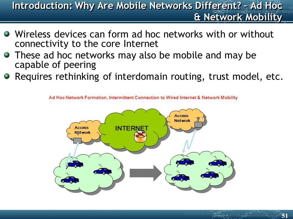 Access Network ) ) Introduction: Why Are Mobile Networks Different.