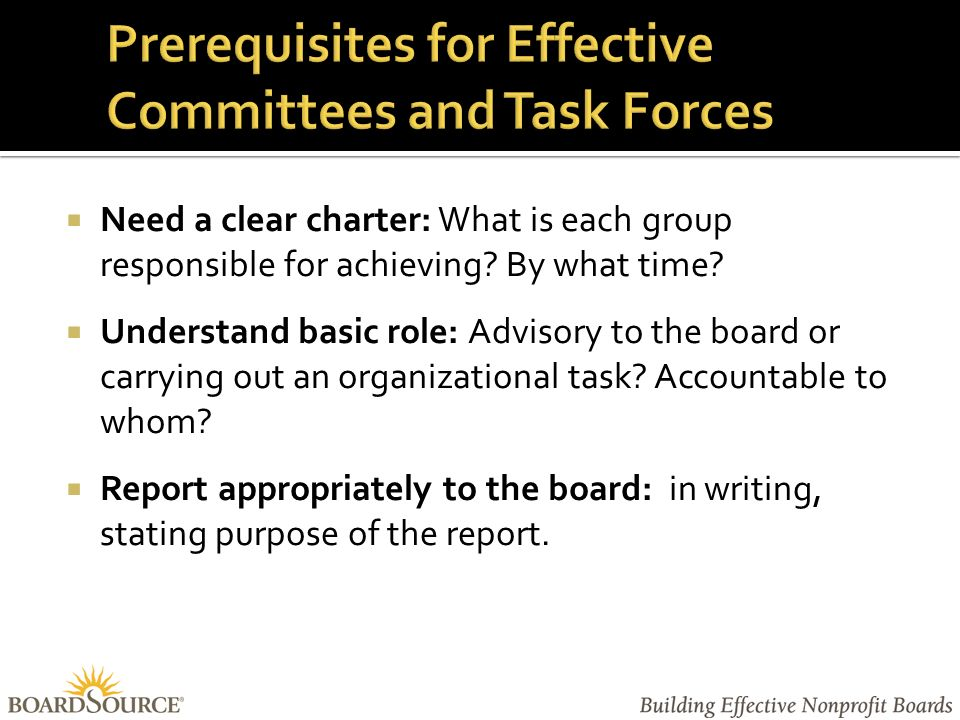 Need a clear charter: What is each group responsible for achieving.