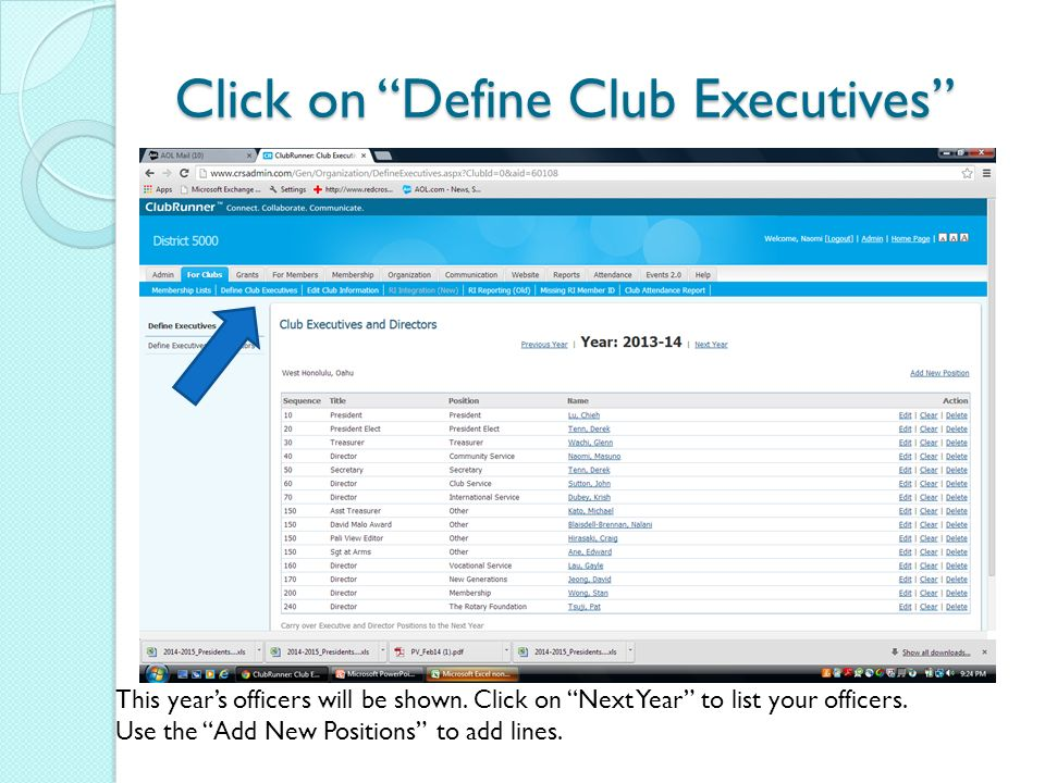 Click on Define Club Executives This year's officers will be shown.