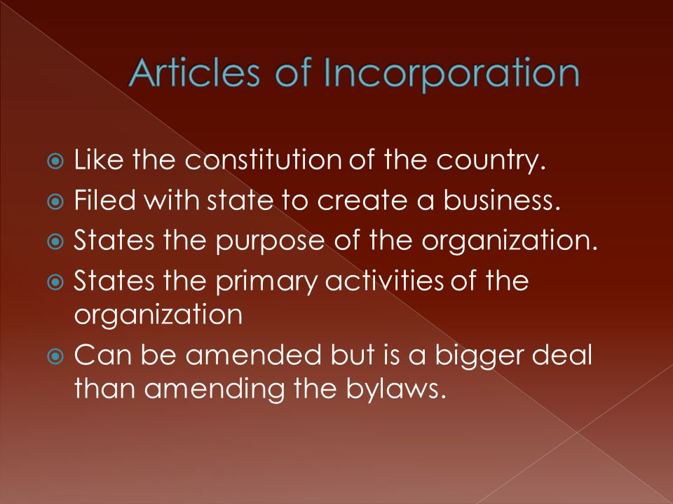  Like the constitution of the country.  Filed with state to create a business.