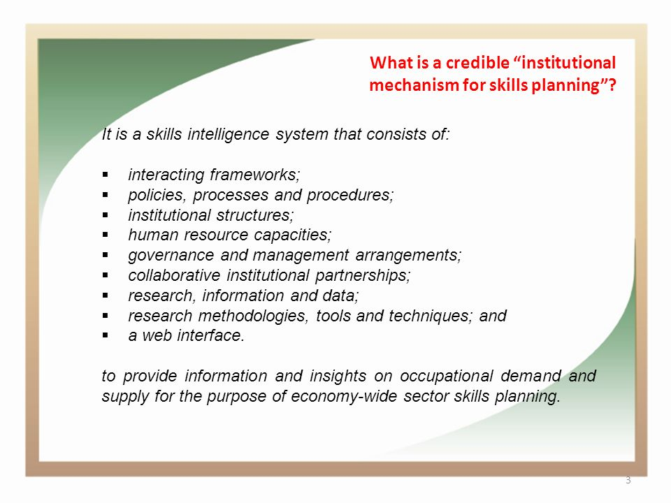 3 What is a credible institutional mechanism for skills planning .