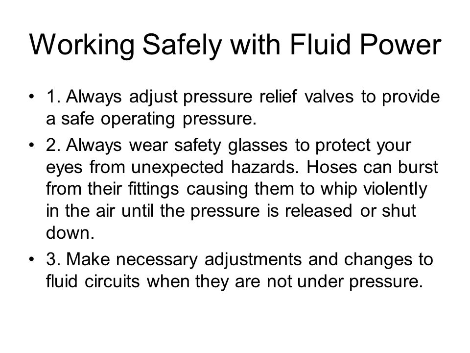 Working Safely with Fluid Power 1.