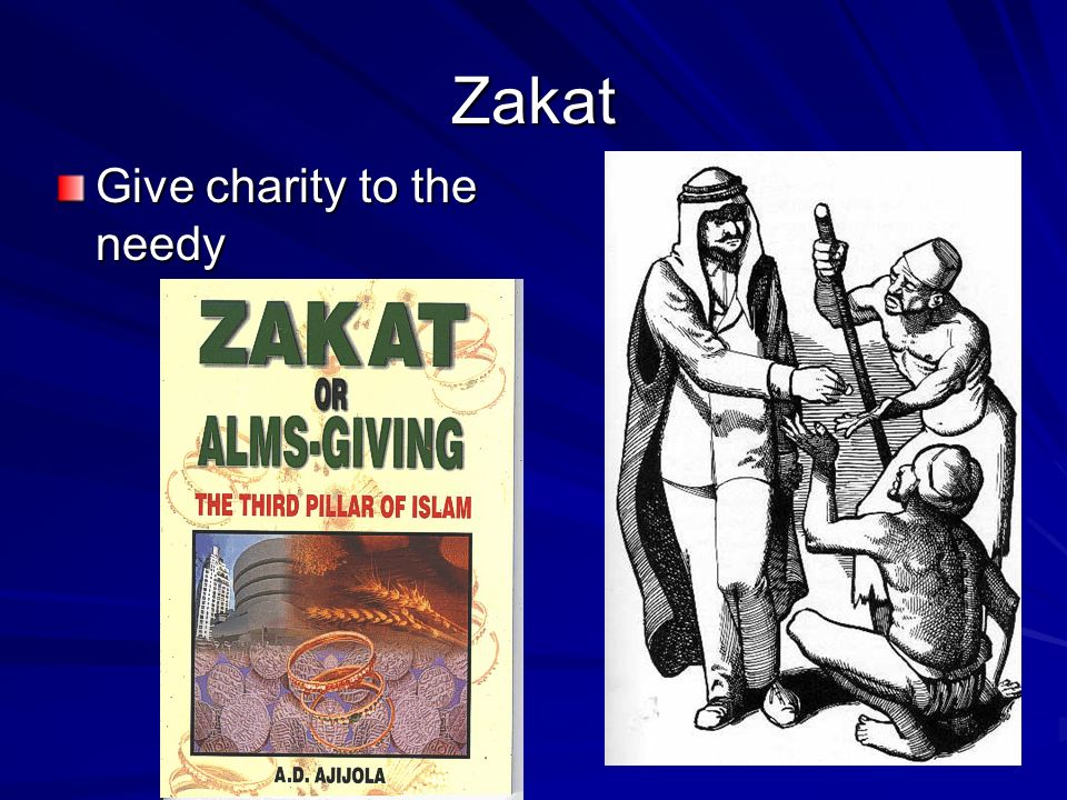 Zakat Give charity to the needy