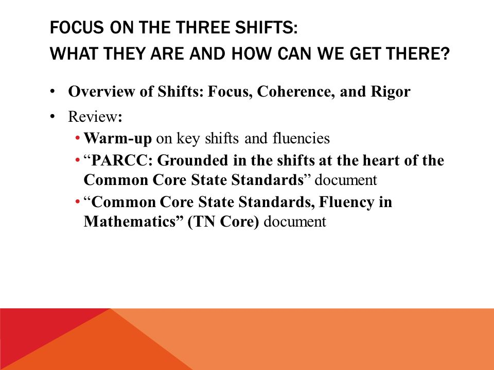 FOCUS ON THE THREE SHIFTS: WHAT THEY ARE AND HOW CAN WE GET THERE.