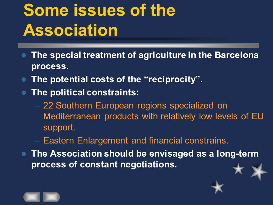 Some issues of the Association The special treatment of agriculture in the Barcelona process.