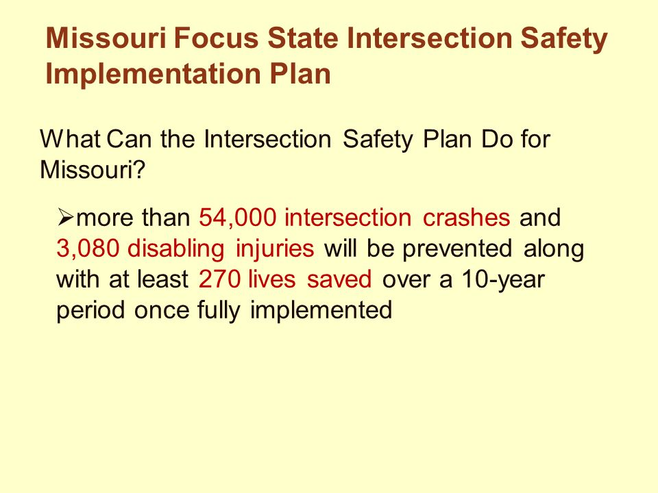 What Can the Intersection Safety Plan Do for Missouri.