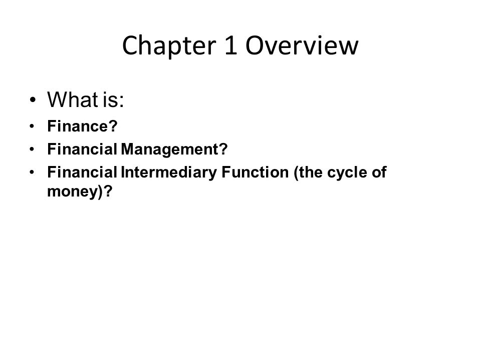 chapter 1 financial and economic concepts Chapter 10 money and banking •1 money chapter 11 financial markets •1 economic growth national income accounting.