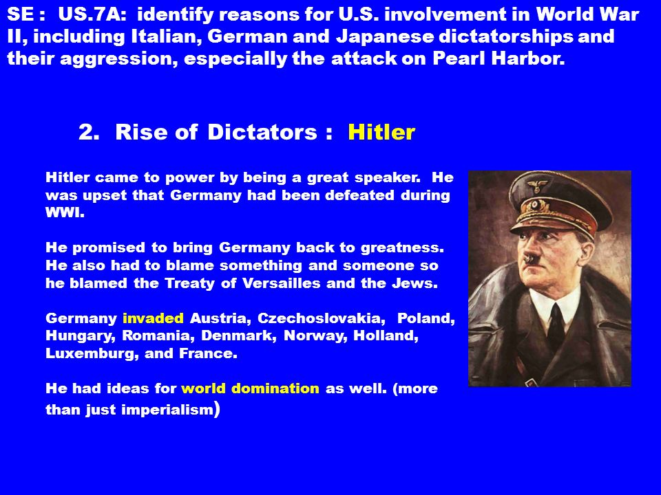 2. Rise of Dictators : Hitler Hitler came to power by being a great speaker.