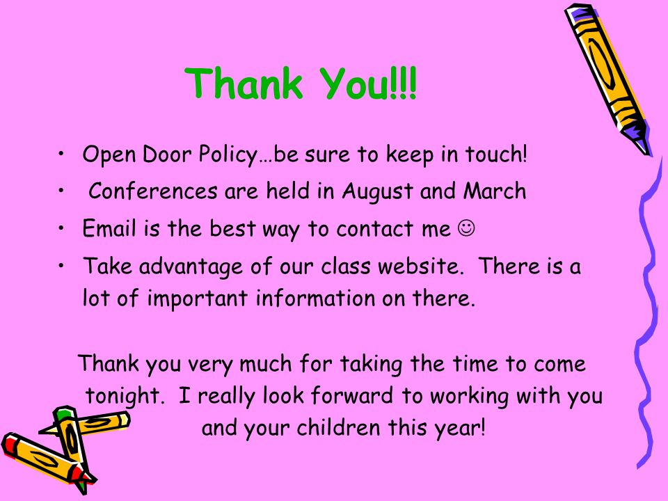 Thank You!!. Open Door Policy…be sure to keep in touch.