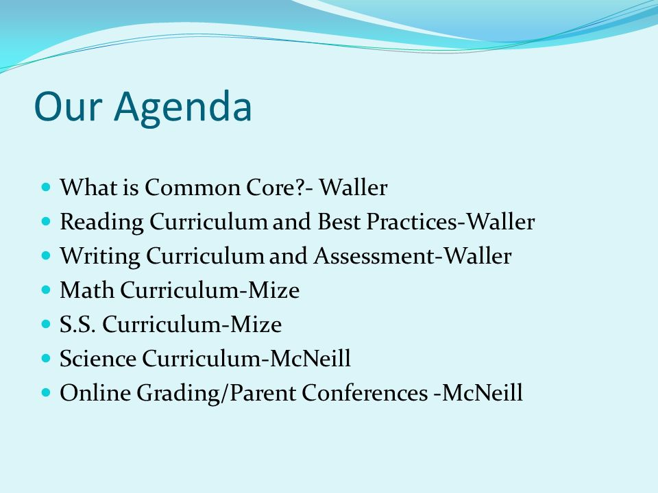 Our Agenda What is Common Core?- Waller Reading Curriculum and ...