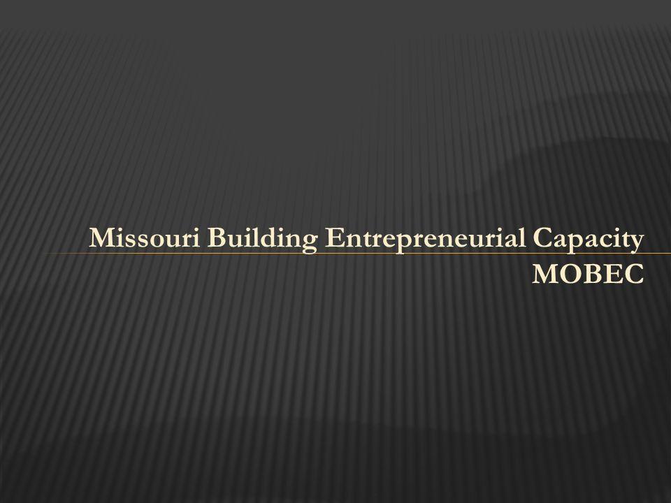 Missouri Building Entrepreneurial Capacity MOBEC