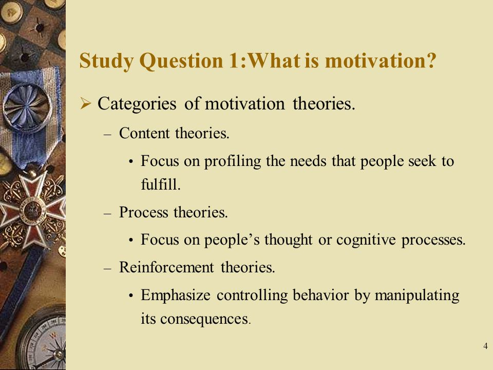 relevance of motivation theories and its Management and motivation however, other theories of motivation also have been posited and require consideration extrinsic factor theories of motivation.