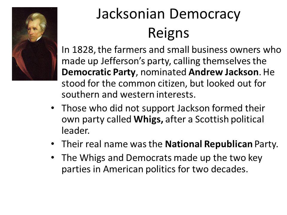 Compare and contrast Jacksonia vs Jeffersonia Democracy?