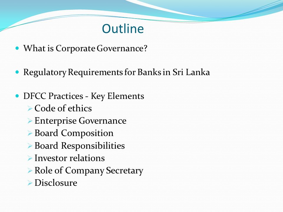 Outline What is Corporate Governance.