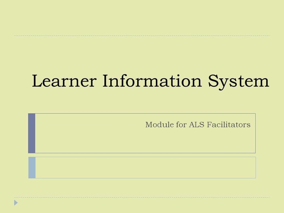 Learner Information System Module for ALS Facilitators