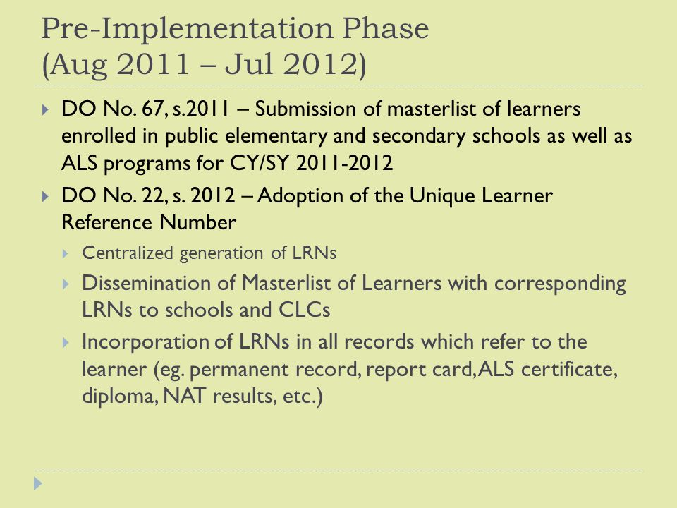 Pre-Implementation Phase (Aug 2011 – Jul 2012)  DO No.