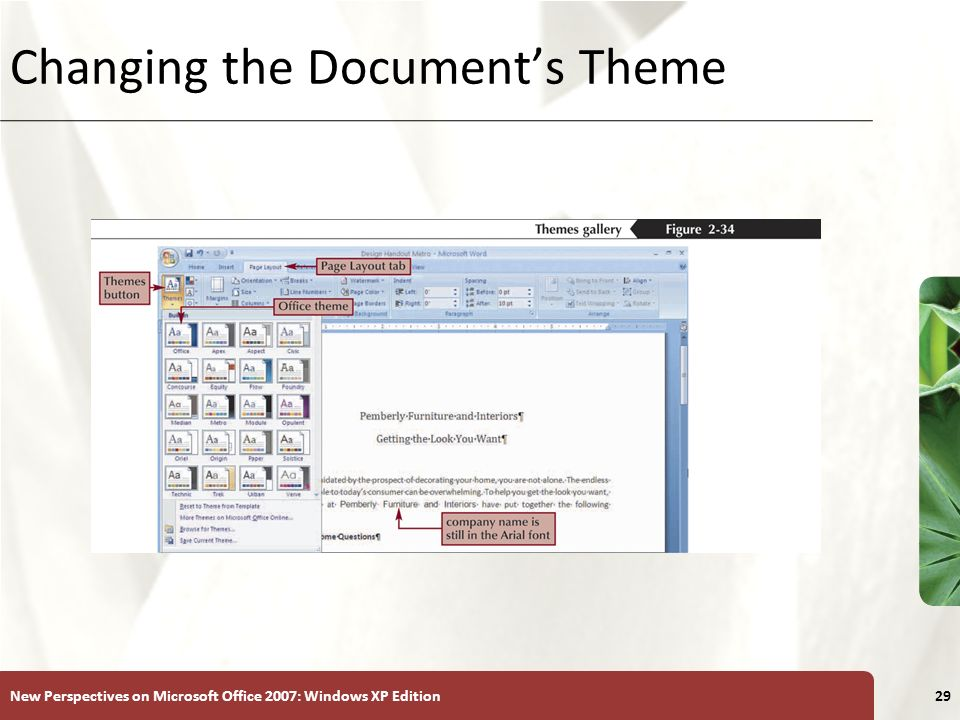 XP New Perspectives on Microsoft Office 2007: Windows XP Edition29 Changing the Document's Theme