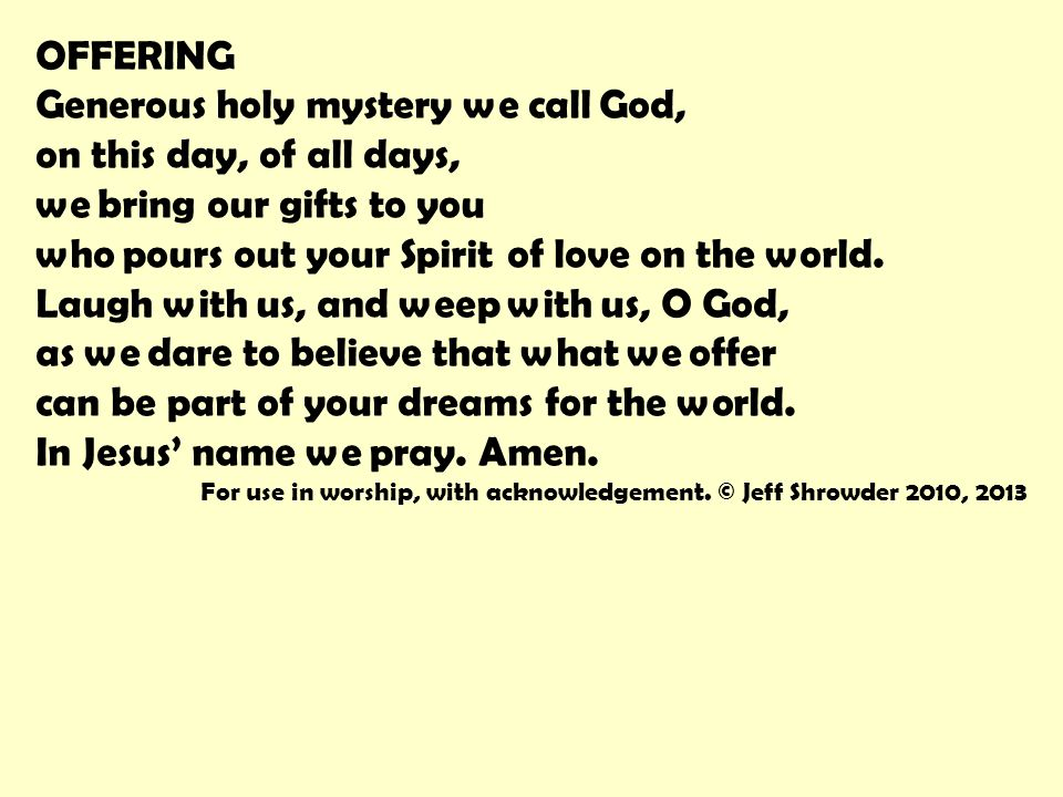 Call to worship from ps 10433 35 come and worship the god of all offering generous holy mystery we call god on this day of all days thecheapjerseys Image collections