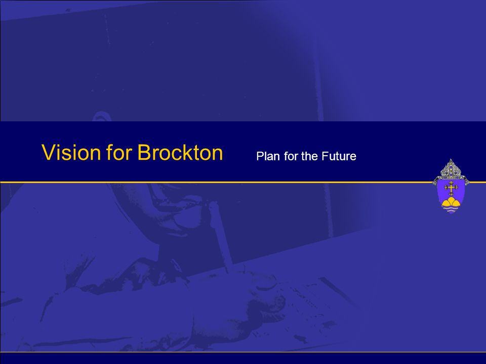 Vision for Brockton Plan for the Future