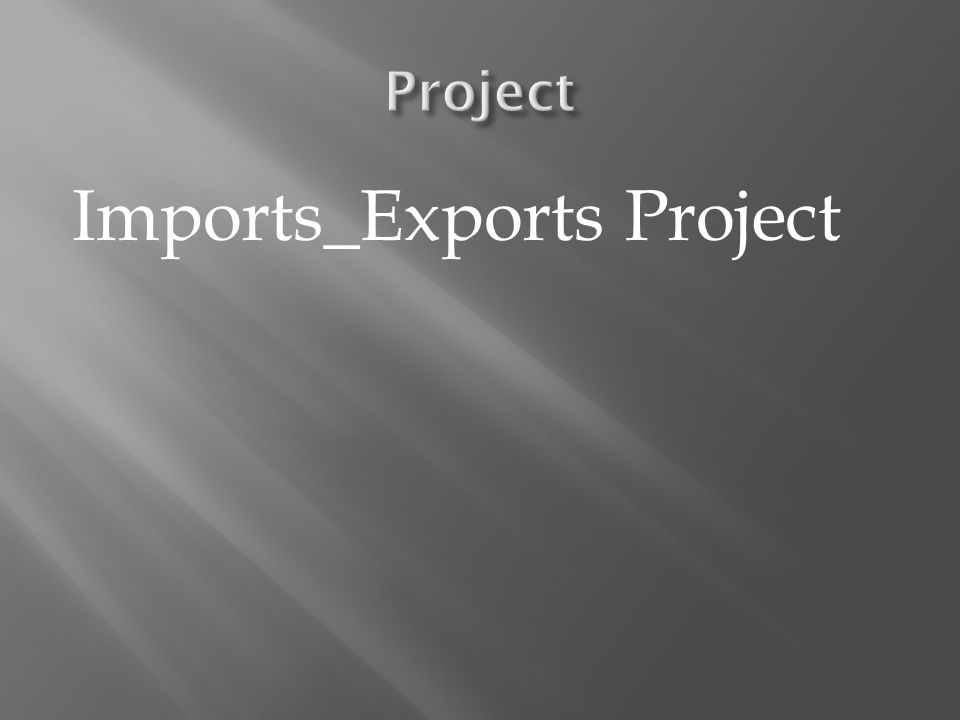 Imports_Exports Project
