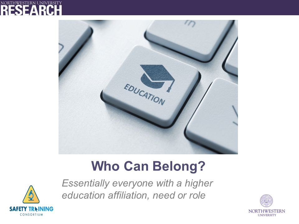 Who Can Belong Essentially everyone with a higher education affiliation, need or role