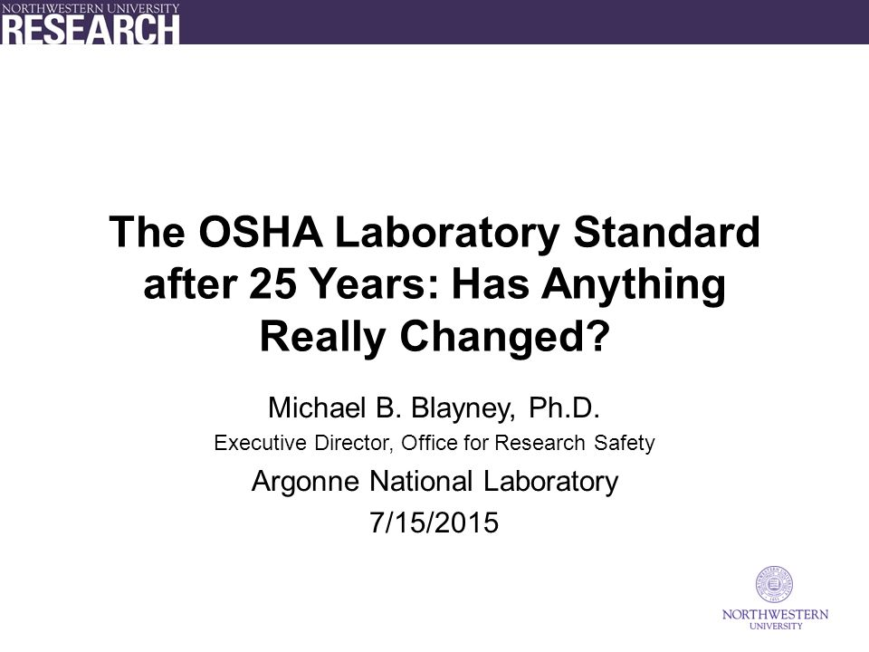 The OSHA Laboratory Standard after 25 Years: Has Anything Really Changed.