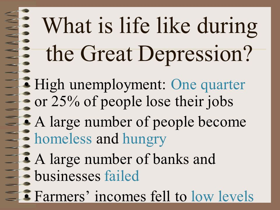 What is life like during the Great Depression.