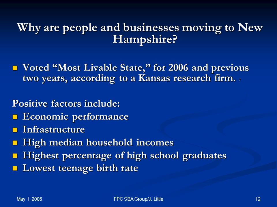 May 1, FPC SBA Group/J. Little Why are people and businesses moving to New Hampshire.