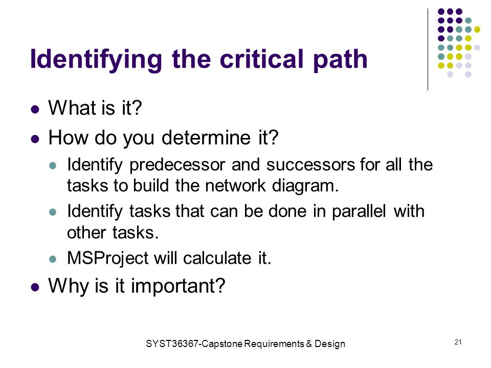 Identifying the critical path What is it. How do you determine it.