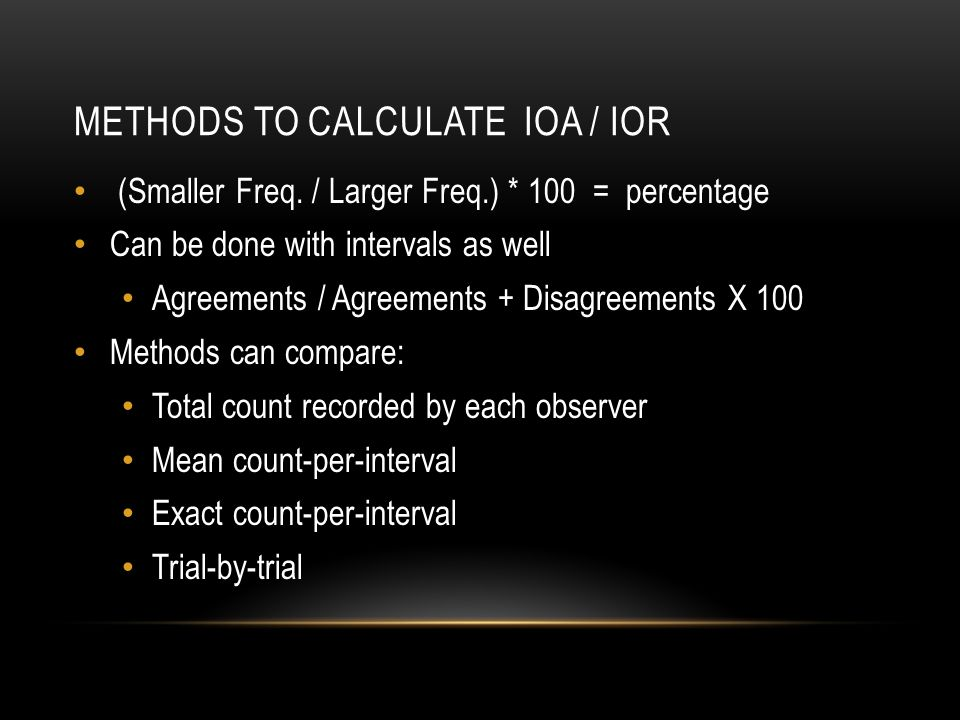 METHODS TO CALCULATE IOA / IOR (Smaller Freq.