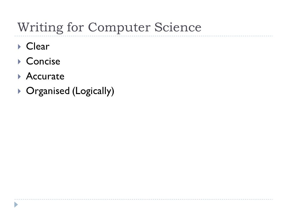 tips for writing a paper writing for computer science iuml frac clear 2 writing for computer science iuml129frac12 clear iuml129frac12 concise iuml129frac12 accurate iuml129frac12 organised logically