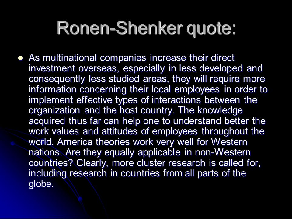 Ronen-Shenker quote: As multinational companies increase their direct investment overseas, especially in less developed and consequently less studied