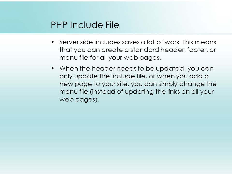 PHP Include File Server side includes saves a lot of work.
