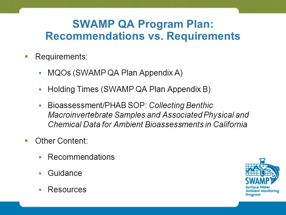 SWAMP QA Program Plan: Recommendations vs.