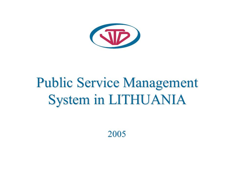 Public Service Management System in LITHUANIA 2005