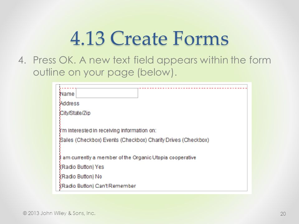 4.13 Create Forms 4.Press OK.