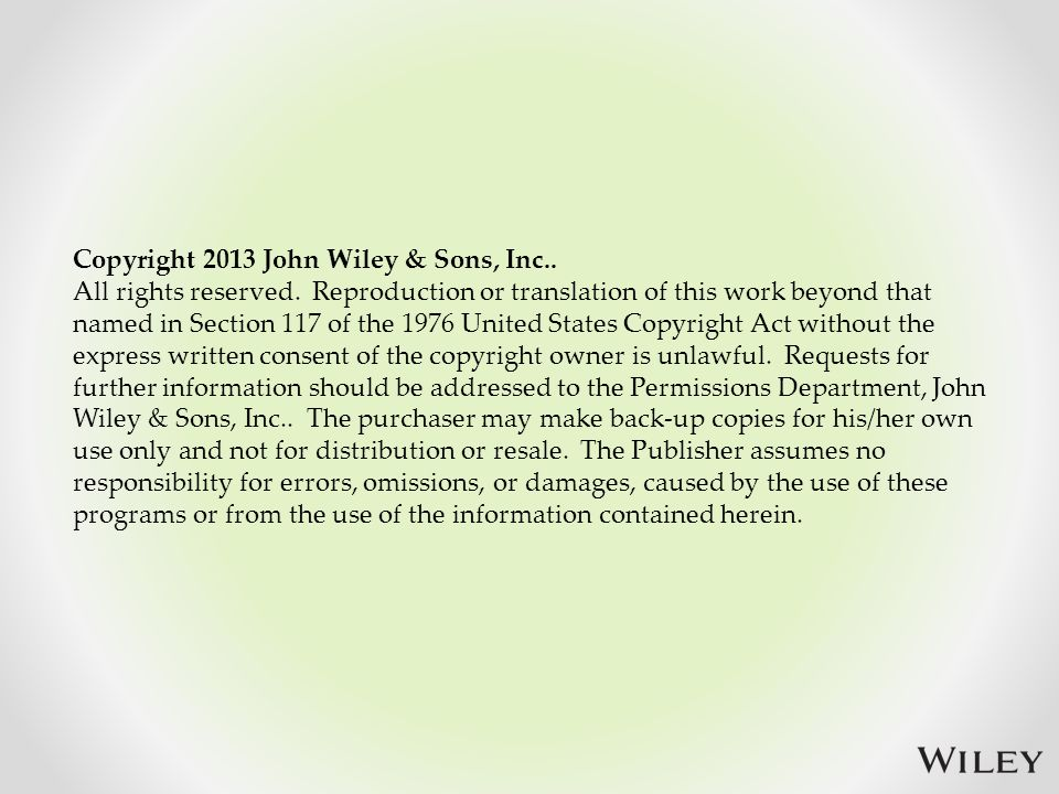 Copyright 2013 John Wiley & Sons, Inc.. All rights reserved.